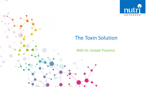 The Toxin Solution with Dr. Joseph Pizzorno
