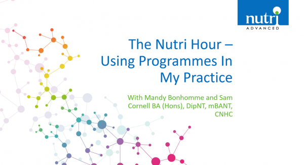 The Nutri Hour - Using Programmes In My Practice