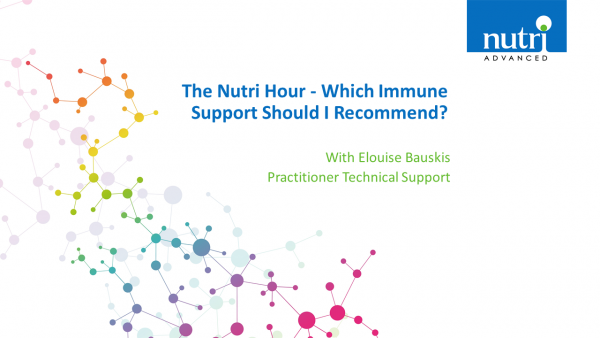 The Nutri Hour - Which Immune Support Should I Recommend?