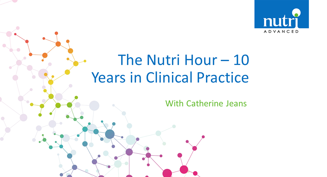 The Nutri Hour – 10 Years in Clinical Practice with Catherine Jeans