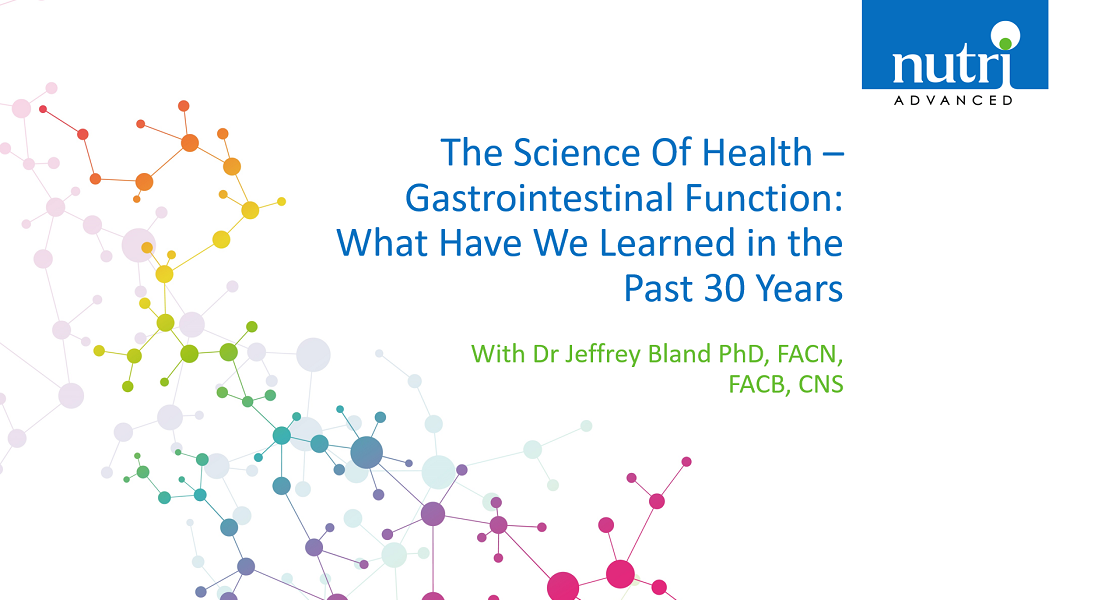The Science Of Health - Gastrointestinal Function: What Have We Learned in the Past 30 Years